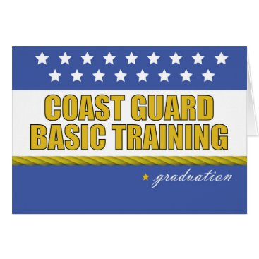 Coast Guard Basic Training Graduation Congrats Card