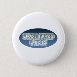 Coast Guard Cousin Pinback Button