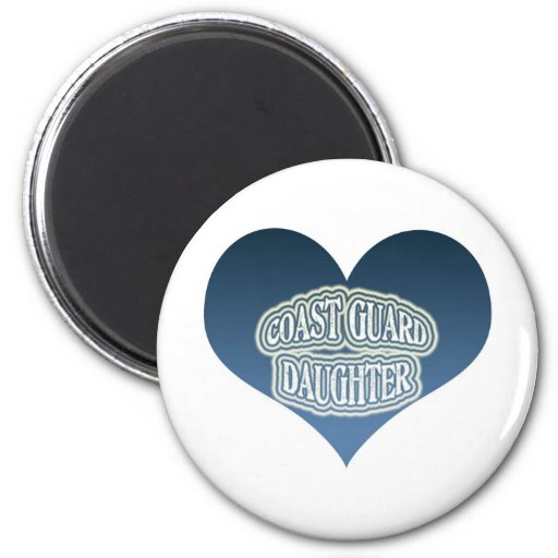 Coast Guard Daughter 2 Inch Round Magnet
