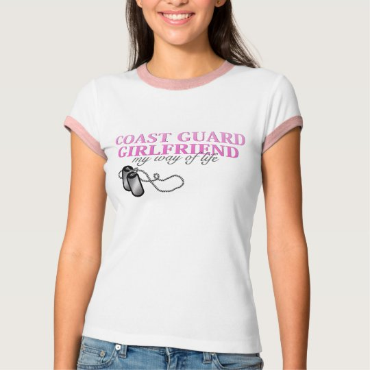 Coast Guard Girlfriend, my way of life T-Shirt