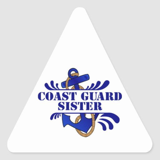 Coast Guard Sister, Anchors Away! Triangle Sticker