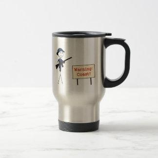 """Coast Guard """"Warning: Coast"""" Travel Mug (Female)"""