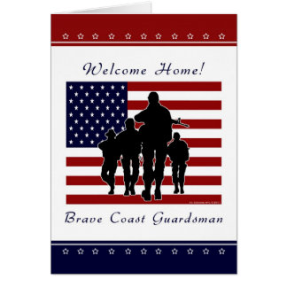 Coast Guard - Welcome Home Guardsman Greeting Card