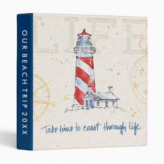 Coastal Quote   Take Time To Coast Through Life 3 Ring Binder