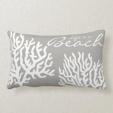 Beach Themed Coastal White Sea Coral Life's a Beach Lumbar Pillow