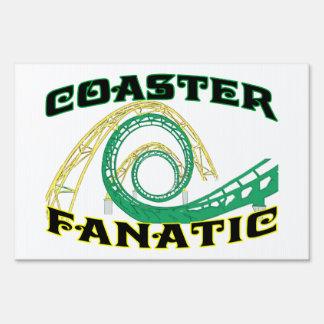 Coaster Fanatic Lawn Sign