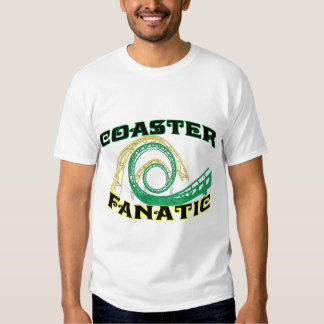 Coaster Fanatic Shirts