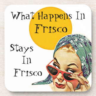 Coaster Retro Secret What Happens In Frisco Stays