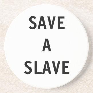 Coaster Save A Slave
