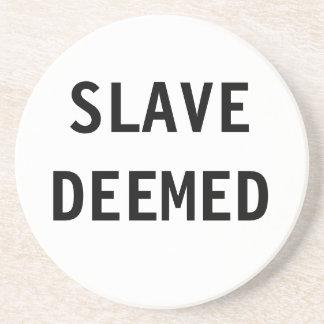 Coaster Slave Deemed
