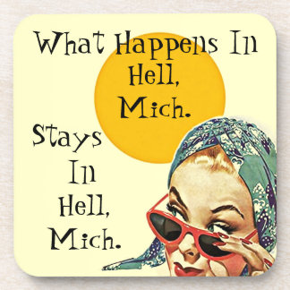 Coaster What Happens In Hell Michigan MI Stays