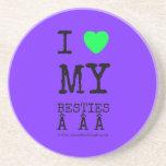 i [Love heart]  my besties    i [Love heart]  my besties    Coasters