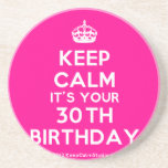 [Crown] keep calm it's your 30th birthday  Coasters
