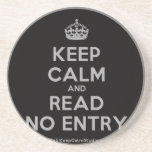 [Crown] keep calm and read no entry  Coasters