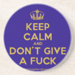 [Dancing crown] keep calm and don't give a fuck  Coasters