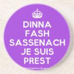 [Crown] dinna fash sassenach je suis prest  Coasters