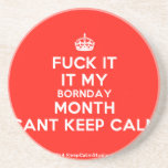 [Crown] fuck it it my bornday month cant keep calm  Coasters