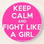 keep calm and fight like a girl  Coasters