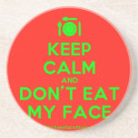 [Cutlery and plate] keep calm and don't eat my face  Coasters