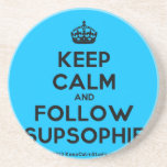 [Crown] keep calm and follow supsophie  Coasters