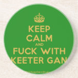 [Crown] keep calm and fuck with skeeter gang  Coasters