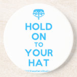 [Crown upside down] hold on to your hat  Coasters