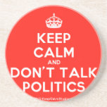 [Crown] keep calm and don't talk politics  Coasters