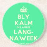 [Crown] bly kalm dis amper lang- naweek  Coasters