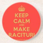 [Crown] keep calm and make racituri  Coasters