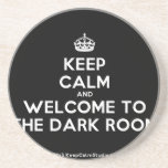 [Crown] keep calm and welcome to the dark room  Coasters