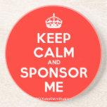 [Crown] keep calm and sponsor me  Coasters