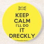 [UK Flag] keep calm i'll do it dreckly  Coasters