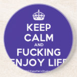 [Crown] keep calm and fucking enjoy life  Coasters