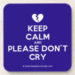[Broken heart] keep calm and please don't cry  Coasters (Cork)