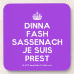 [Crown] dinna fash sassenach je suis prest  Coasters (Cork)