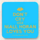[Two hearts] don't cry coz niall horan loves you  Coasters (Cork)