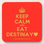 [Crown] keep calm and eat destinay♥  Coasters (Cork)