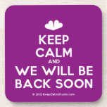 [Two hearts] keep calm and we will be back soon  Coasters (Cork)