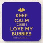 [Two hearts] keep calm cuse i love my bubbies  Coasters (Cork)