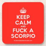 [Crown] keep calm and fuck a scorpio  Coasters (Cork)