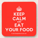 [Crown] keep calm and eat your food  Coasters (Cork)