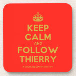 [Crown] keep calm and follow thierry  Coasters (Cork)