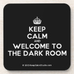 [Crown] keep calm and welcome to the dark room  Coasters (Cork)