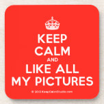 [Crown] keep calm and like all my pictures  Coasters (Cork)