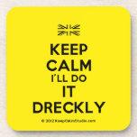 [UK Flag] keep calm i'll do it dreckly  Coasters (Cork)