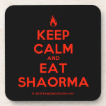 [Campfire] keep calm and eat shaorma  Coasters (Cork)