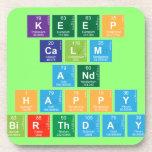 KEEP CALM AND HAPPY BIRTHDAY  Coasters (Cork)