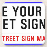 make your own street sign  Coasters (Cork)
