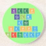 KEEP CALM AND HAPPY BIRTHDAY  Coasters (Sandstone)