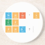 What's Up PhD?  Coasters (Sandstone)